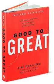 Good to great –Jim Collins