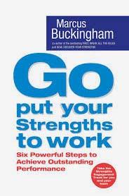 Go put your strengths to work – Marcus Buckingham